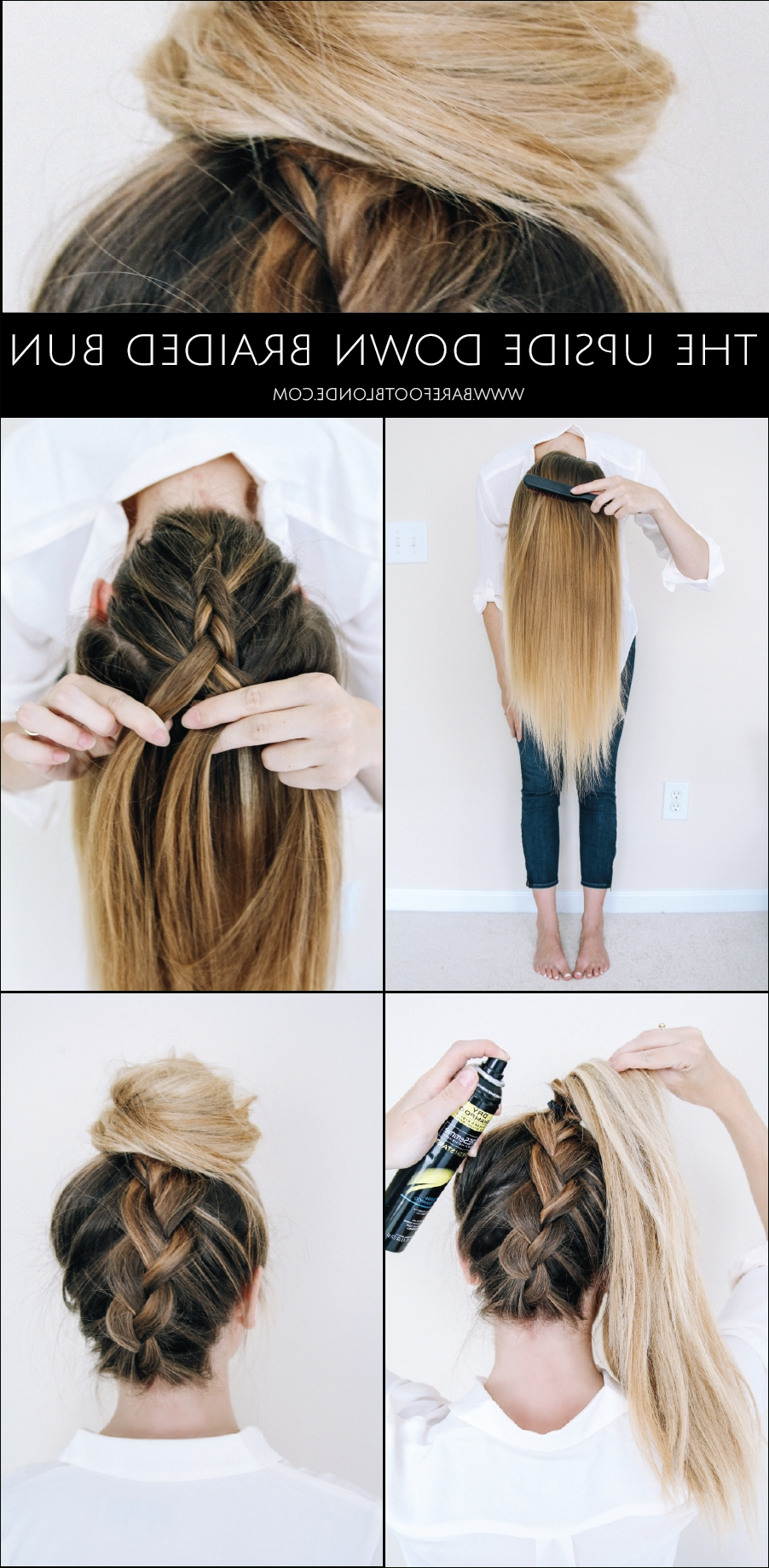 Most Up To Date Upside Down French Braid Hairstyles In Upside Down Braided Bun – Barefoot Blondeamber Fillerup Clark (View 7 of 15)