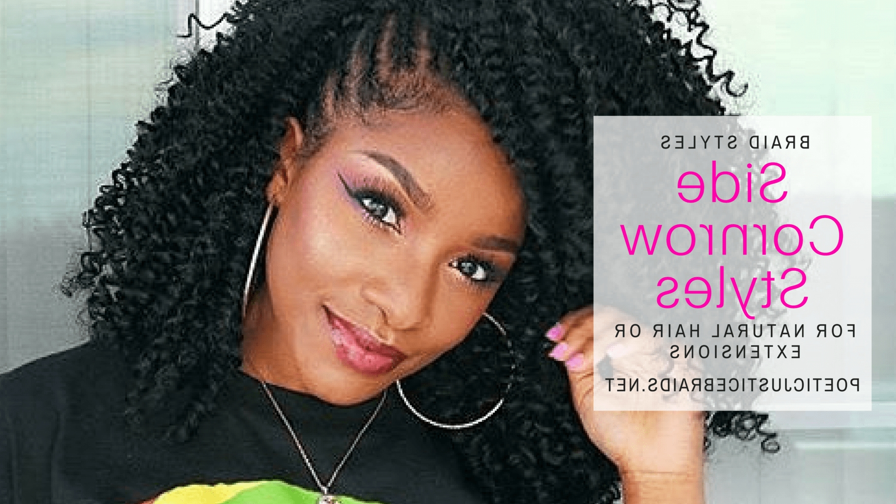 Newest Cornrows Hairstyles Without Weave With Side Cornrow Styles, Natural & Extensions – How To Tutorials (View 9 of 15)