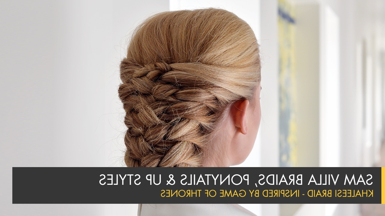 The Khaleesi Braid Regarding Most Recently Released Wrapped Ponytail With In Front Of The Ear Braids (View 12 of 15)