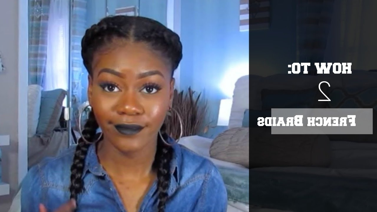 Two French Braids On Natural Hair W/ Braiding Hair (View 13 of 15)