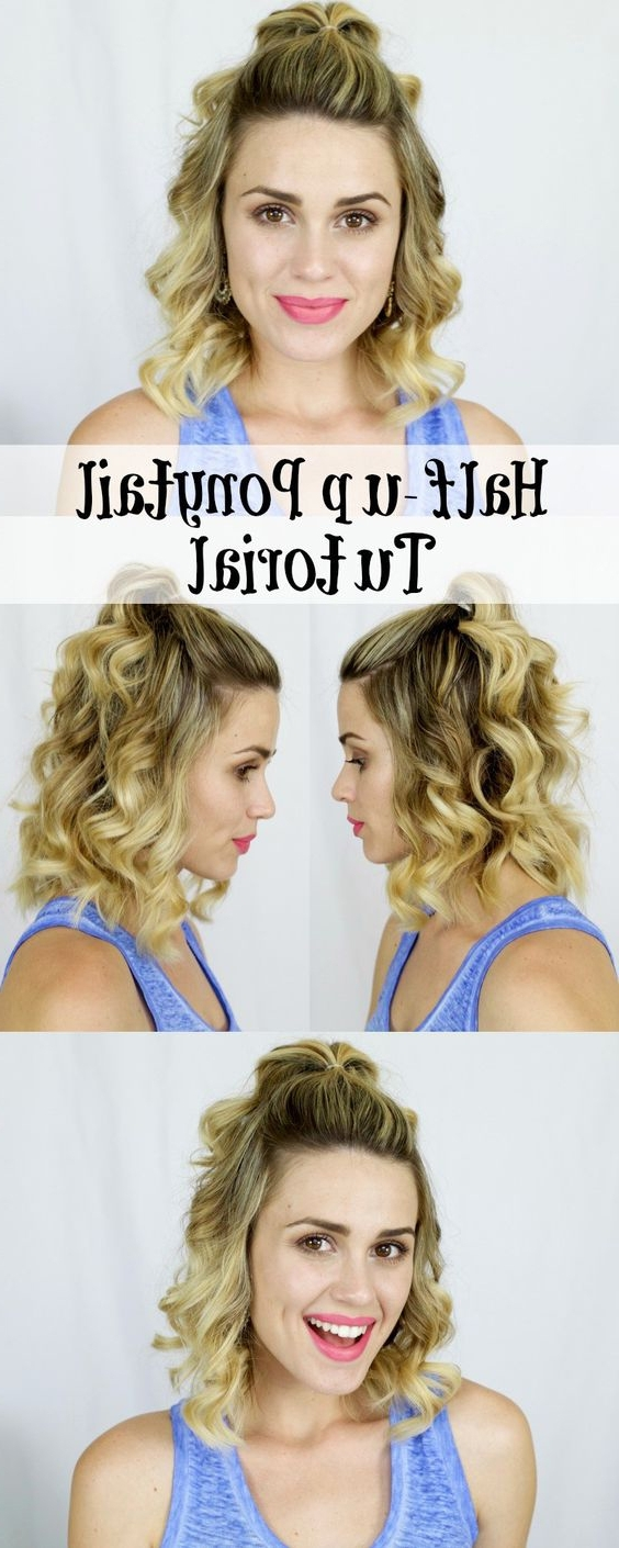 18 Half Up Hairstyles For Short And Medium Length Hair To Try Now For Preferred Half Up Curly Do Ponytail Hairstyles (View 8 of 20)
