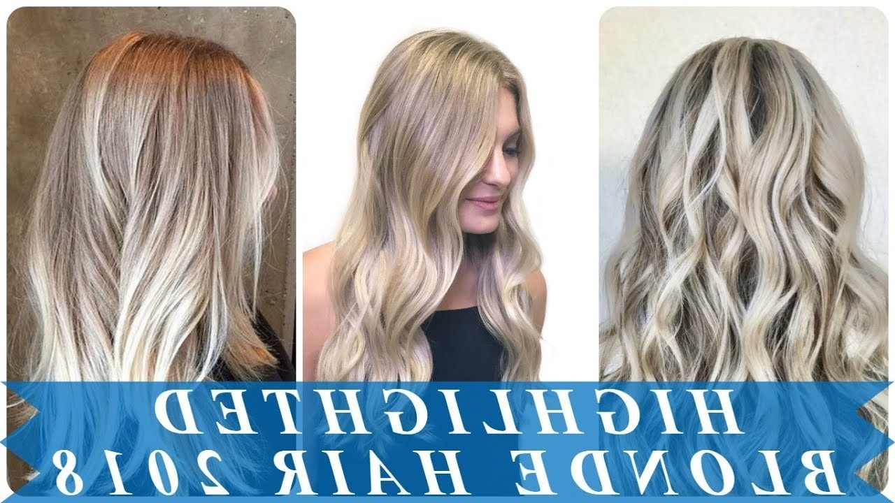 18 Hot New Blonde Highlights On Light Brown Hair 2018 – Youtube Inside Most Recent Blonde Hairstyles With Platinum Babylights (View 2 of 20)