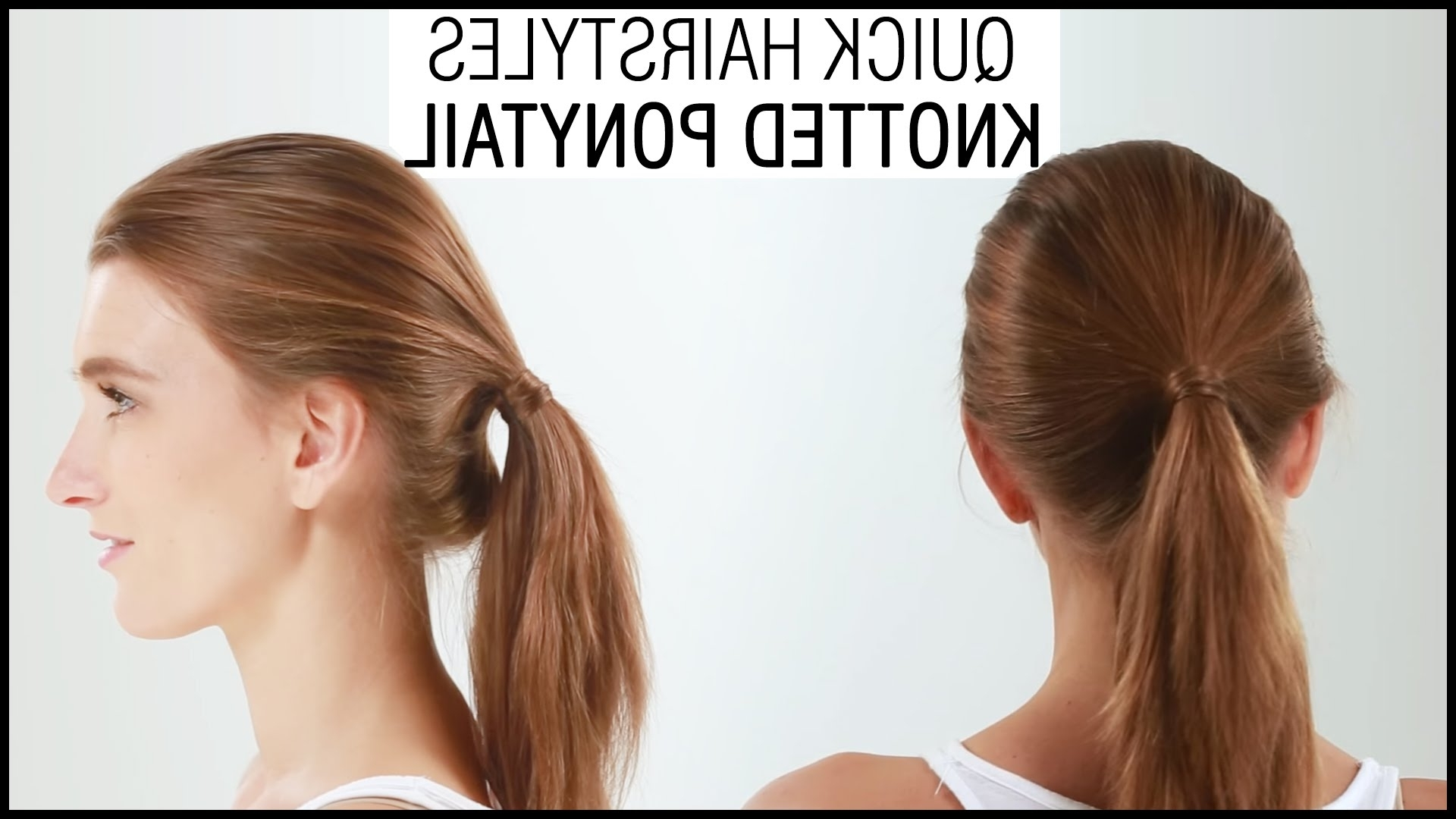 2017 Knotted Ponytail Hairstyles Within Easy And Quick Hairstyle In 1 Minute – Knotted Ponytail Hairstyles (View 3 of 20)