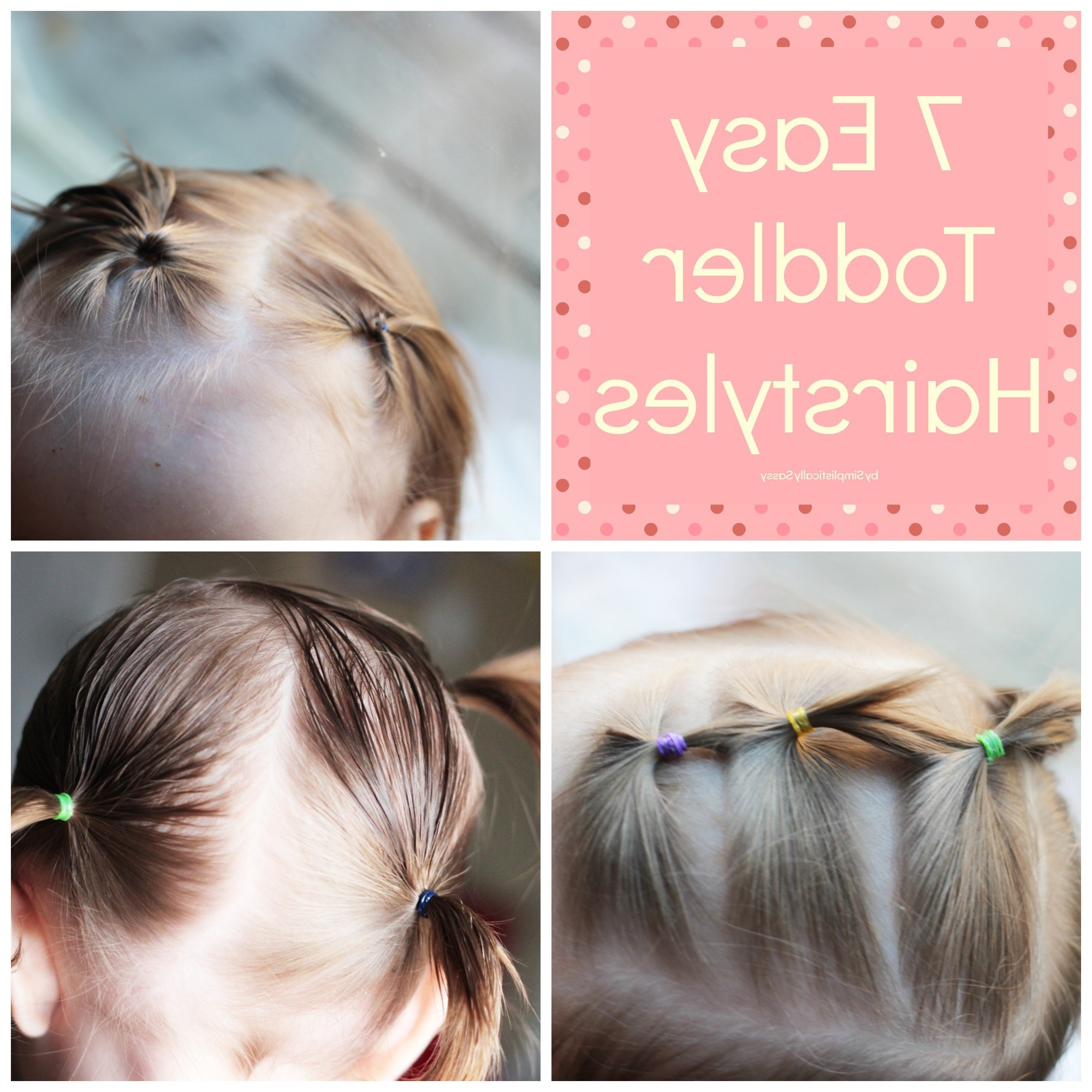 7 Easy Toddler Hairstyles – Babes (Gallery 18 of 20)