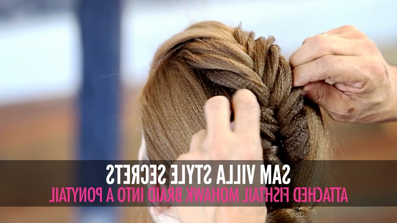 Attached Fishtail Mohawk Braid Into A Ponytail – Youtube Inside Most Popular Undone Fishtail Mohawk Hairstyles (View 18 of 20)