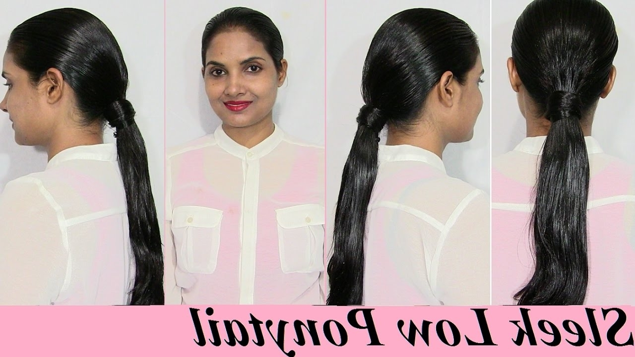 Bollywood Inspired Sleek Low Ponytail Hairstyle – Youtube For Current Sleek And Shiny Ponytail Hairstyles (View 8 of 20)
