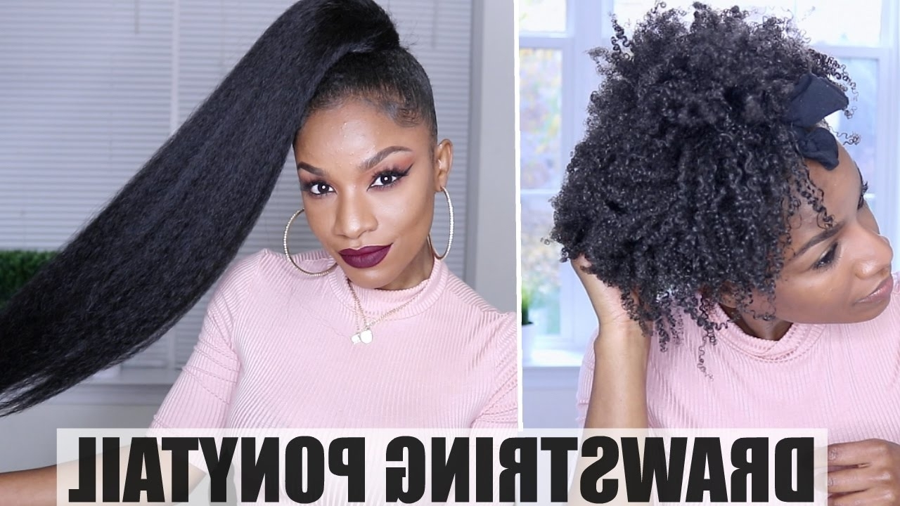 Drawstring Ponytail On Natural Hair – Youtube (View 11 of 20)