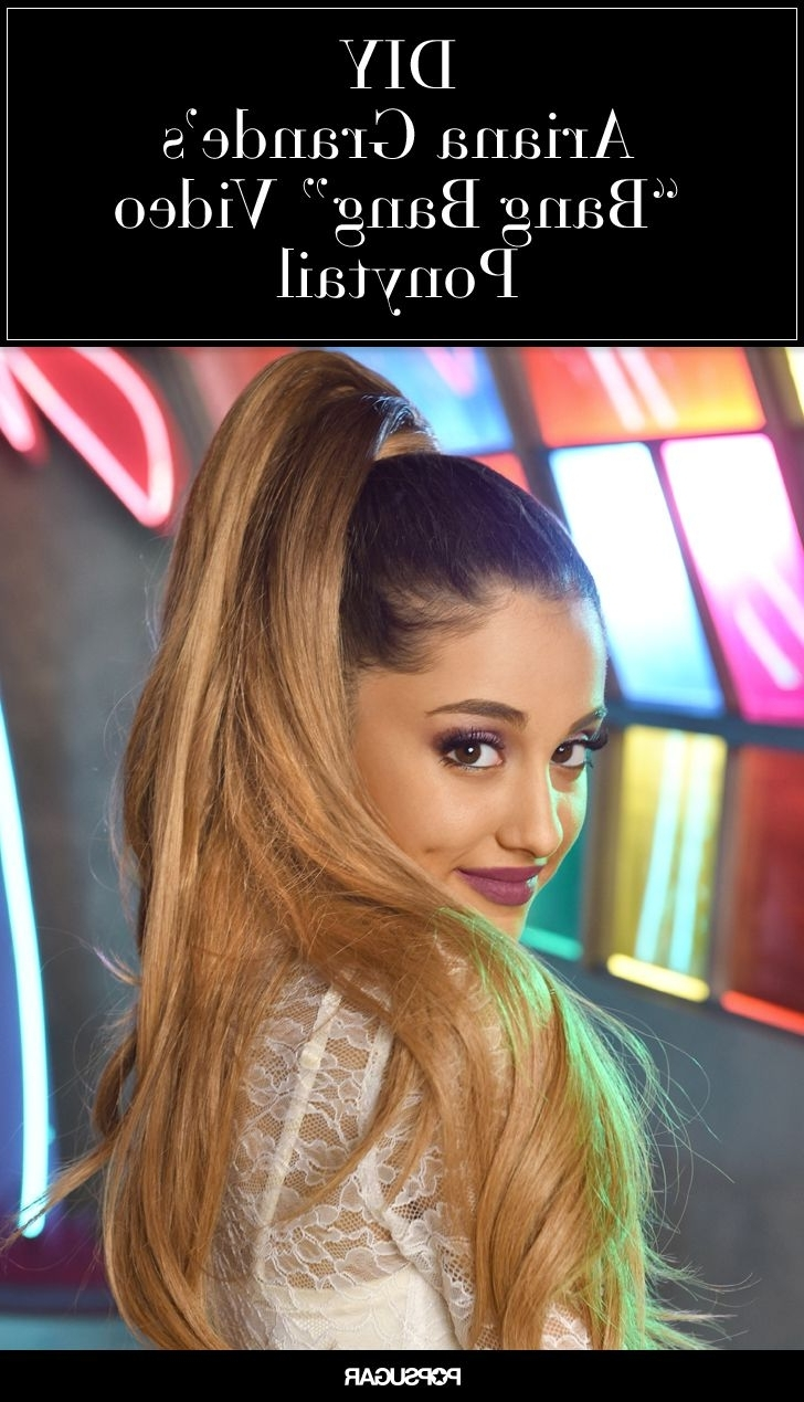 "Exclusive! Diy Ariana Grande's Perfect Ponytail From Her ""bang Bang For Latest Futuristic And Flirty Ponytail Hairstyles (Gallery 13 of 20)"
