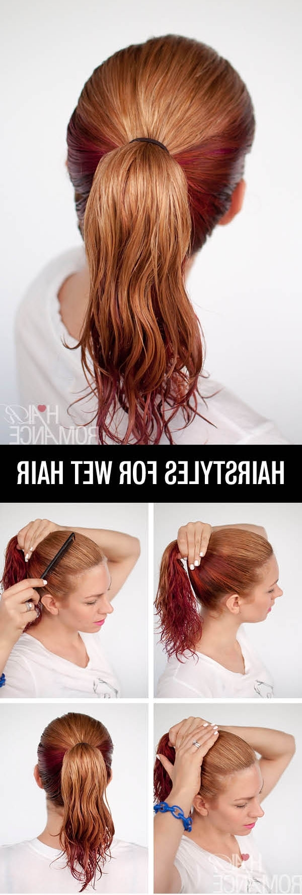 Get Ready Fast With 7 Easy Hairstyle Tutorials For Wet Hair – Hair Regarding Trendy Dyed Simple Ponytail Hairstyles For Second Day Hair (Gallery 7 of 20)