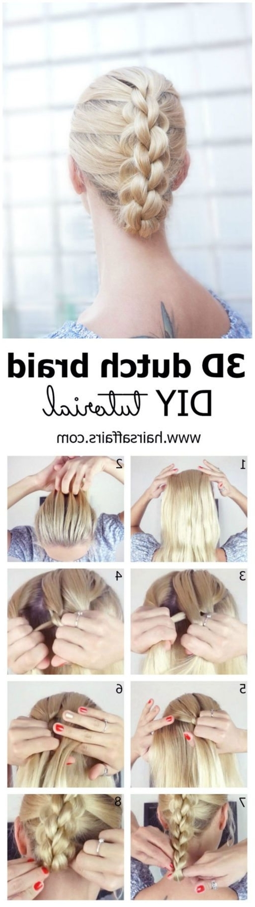 Latest Loose 3D Dutch Braid Hairstyles For Diy 3D Dutch Braid Tutorial For A Bad Hair Day – Hairsaffairs (View 12 of 20)