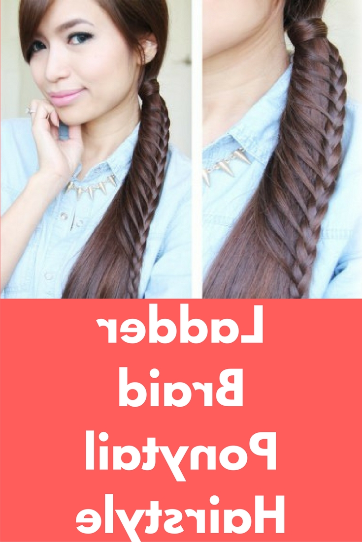 Most Recently Released Ladder Braid Side Ponytail Hairstyles Regarding Ladder Braid Ponytail Hairstyle This Tutorial Is About How To Do A (Gallery 10 of 20)