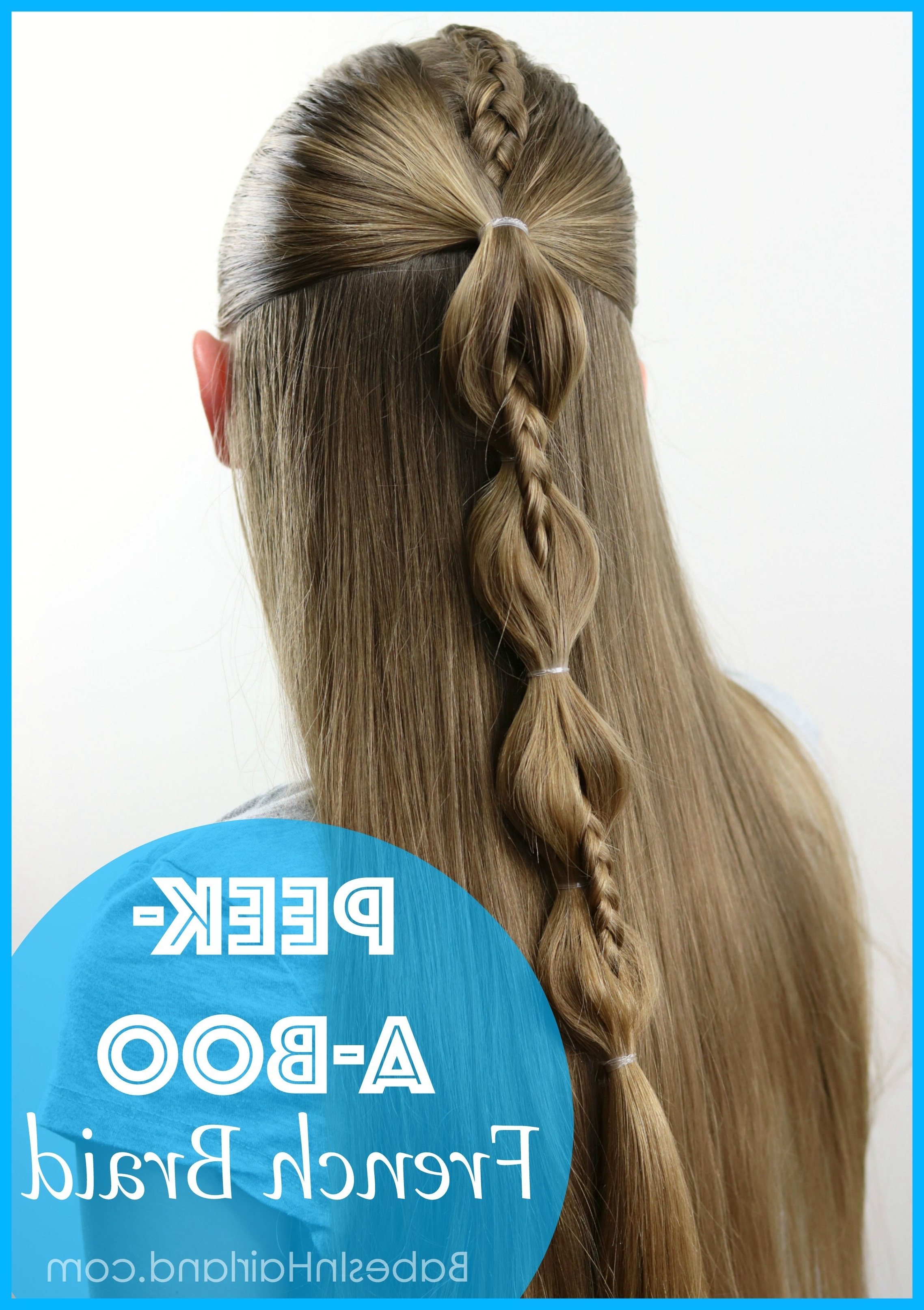 Peek A Boo French Braid Hairstyle For Teens, Tweens And Little Girls Inside 2017 French Braid Hairstyles With Ponytail (View 13 of 20)