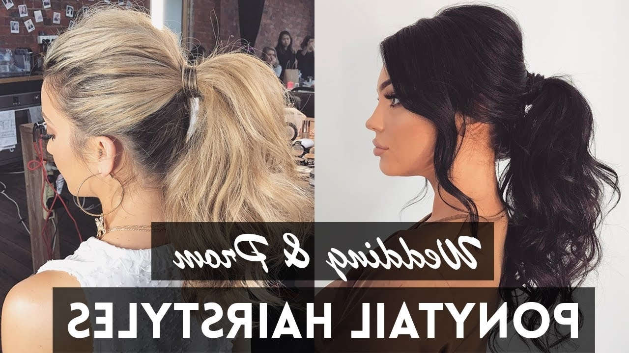 Preferred Fancy Sleek And Polished Pony Hairstyles With Fancy Ponytail Hairstyles Perfect For Wedding & Prom – Youtube (View 17 of 20)