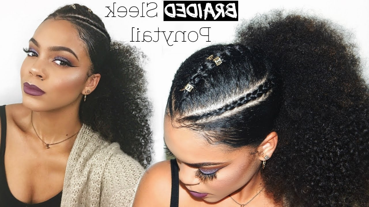 Trendy Braided Sleek Ponytail Curly Hairstyle – Youtube Regarding Current Long And Sleek Black Ponytail Hairstyles (View 19 of 20)