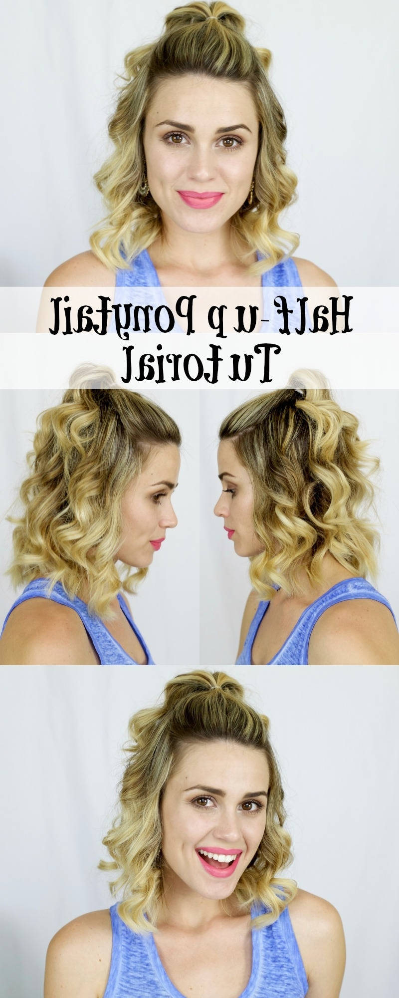 Widely Used Half Up Curly Look Pony Hairstyles Intended For How To: Half Up Ponytail (View 9 of 20)