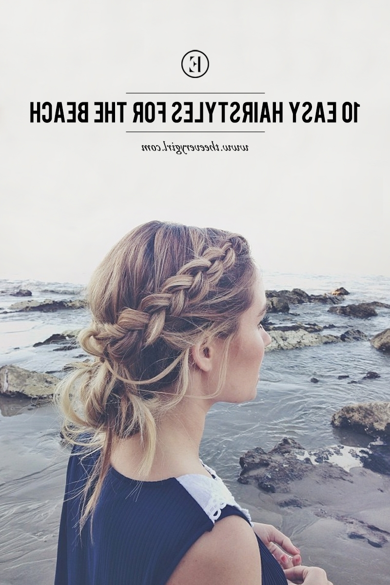 10 Easy Hairstyles For The Beach – The Everygirl Regarding Preferred Beach Friendly Braided Ponytails (View 17 of 20)