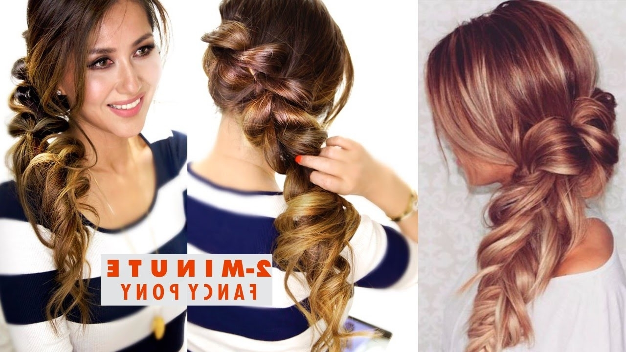 2 Minute Fancy Pony Braid Hairstyle ☆ Easy School Hairstyles – Youtube Throughout Most Current Fancy Updo With A Side Ponytails (View 1 of 20)