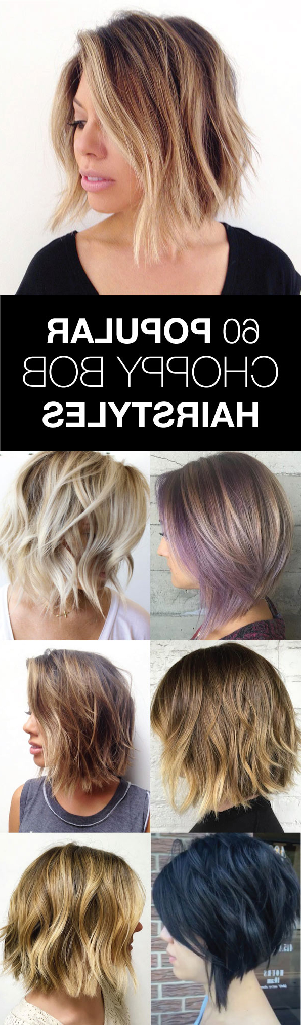 60 Popular Choppy Bob Hairstyles – Style Skinner In Choppy Brown And Lavender Bob Hairstyles (View 14 of 20)