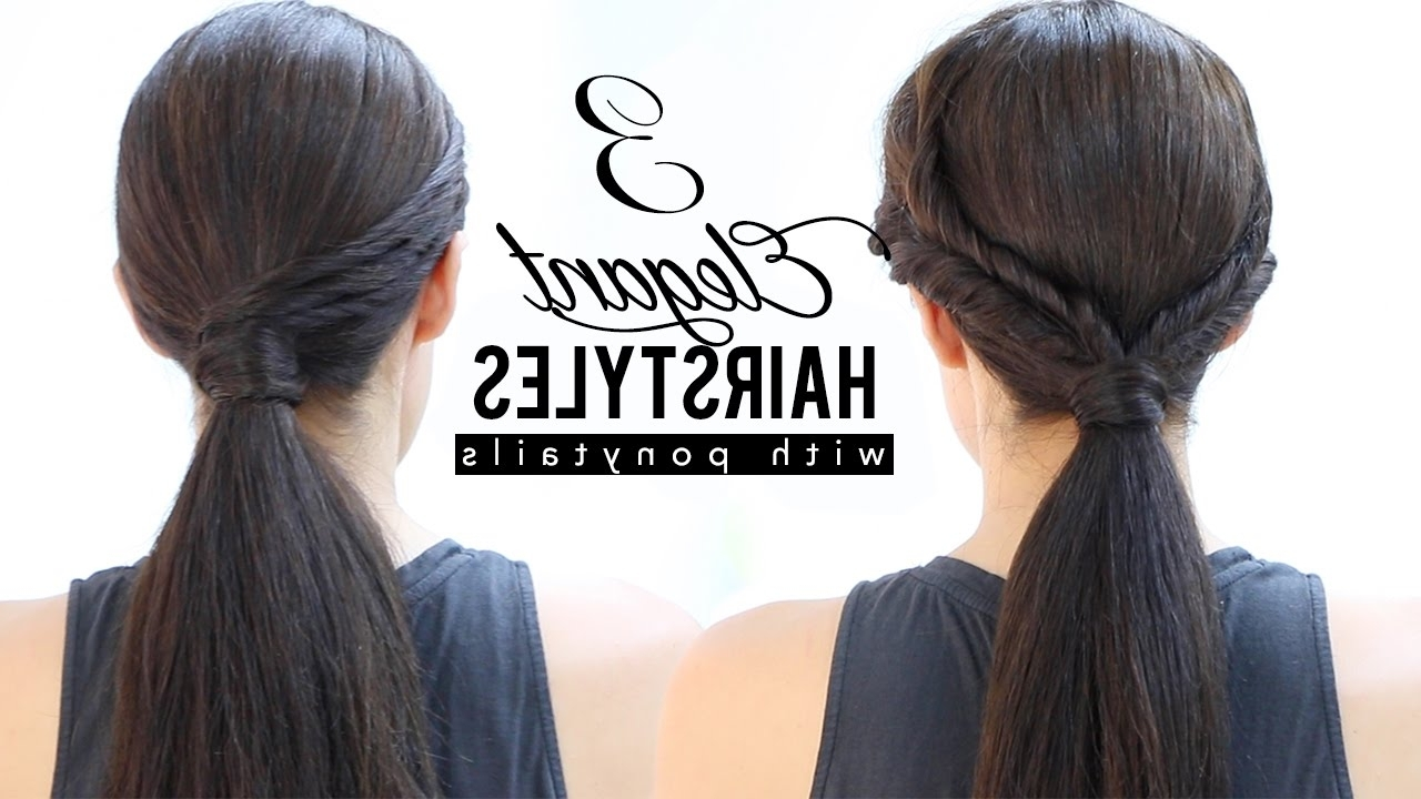Elegant Hairstyles With Ponytails – Youtube For Recent Long Elegant Ponytail Hairstyles (View 7 of 20)