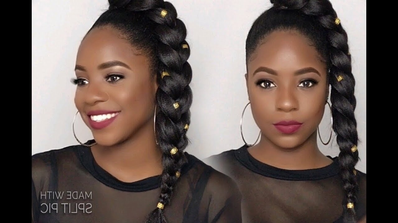 Expression Hair Tutorial – Youtube Throughout Widely Used Fiercely Braided Ponytail Hairstyles (View 7 of 20)