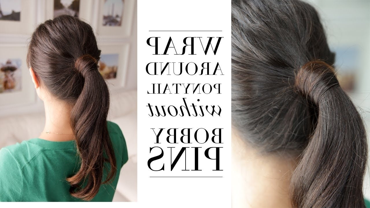 Hair Trick – Wrap Around Ponytail Without Bobby Pins – Youtube Pertaining To Widely Used Wrapped High Ponytails (View 5 of 20)