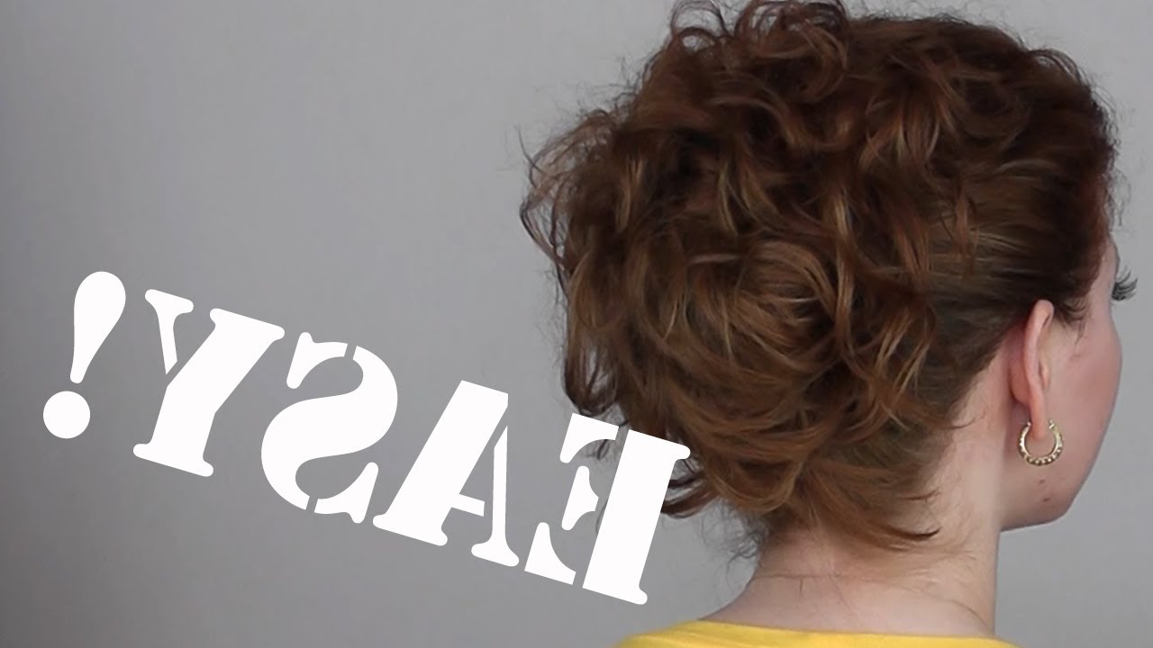 Hair Tutorial: A Quick, Easy And Messy Updo For Curly Hair – Youtube With Simple Short Hairstyles With Scrunched Curls (View 9 of 20)