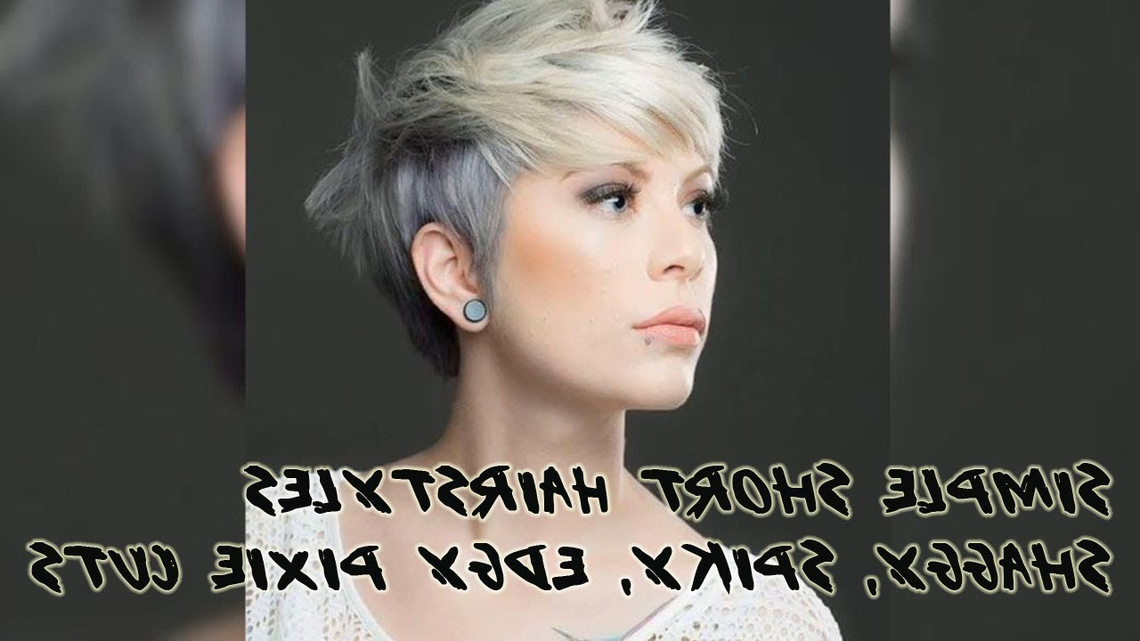 50+ Simple Short Hairstyles Shaggy, Spiky, Edgy Pixie Cuts For Women Intended For Spiky Gray Pixie Haircuts (View 11 of 20)