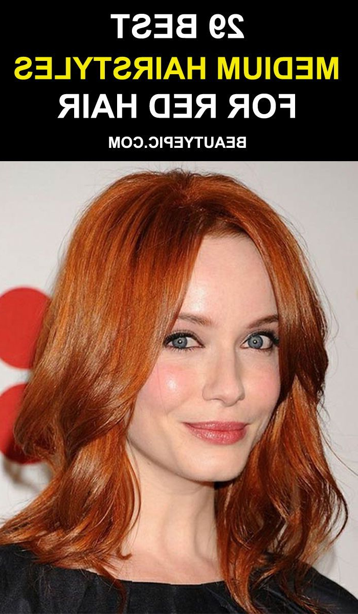 29 Best Hairstyles For Medium Red Hair (View 4 of 20)