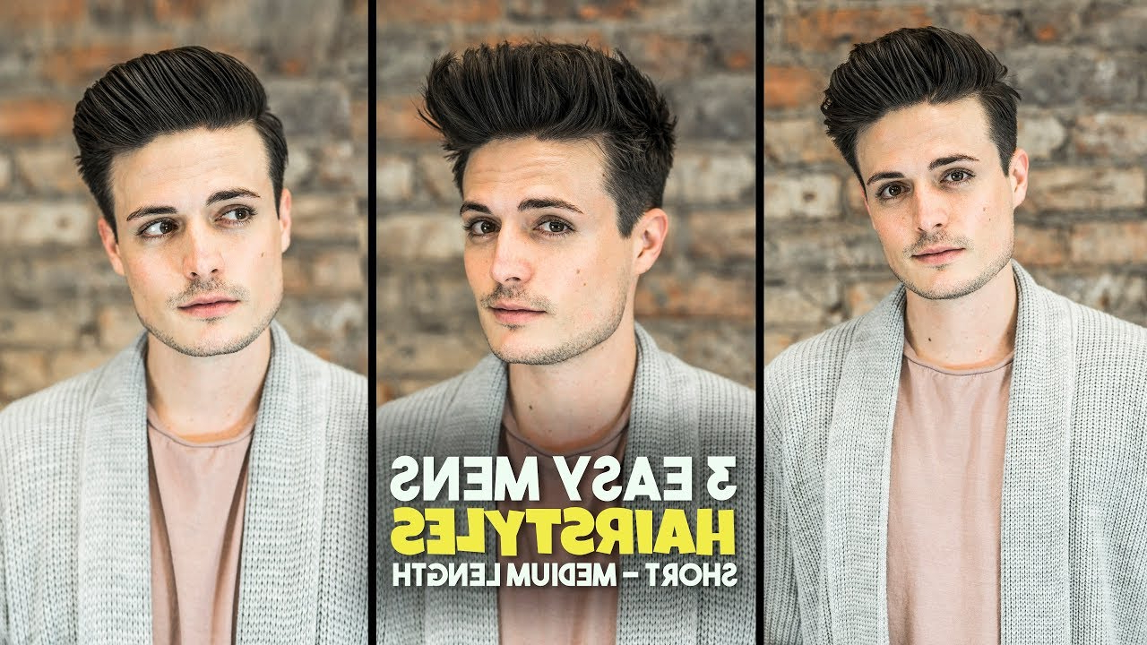 3 Easy Mens Hairstyles (View 14 of 20)