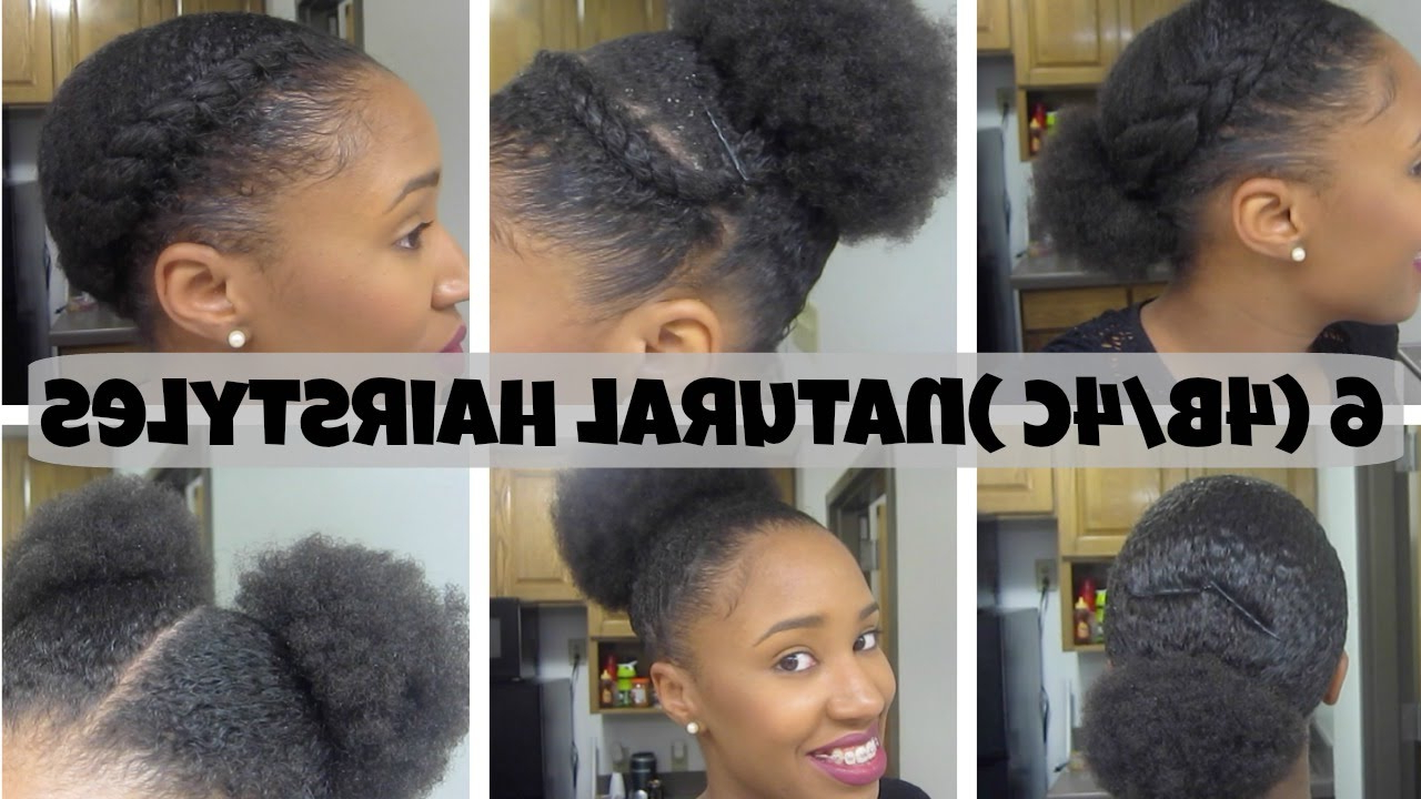 6 Natural Hairstyles On Short/medium Hair (4B/4C) – Youtube Intended For Most Recent 4C Medium Hairstyles (Gallery 3 of 20)