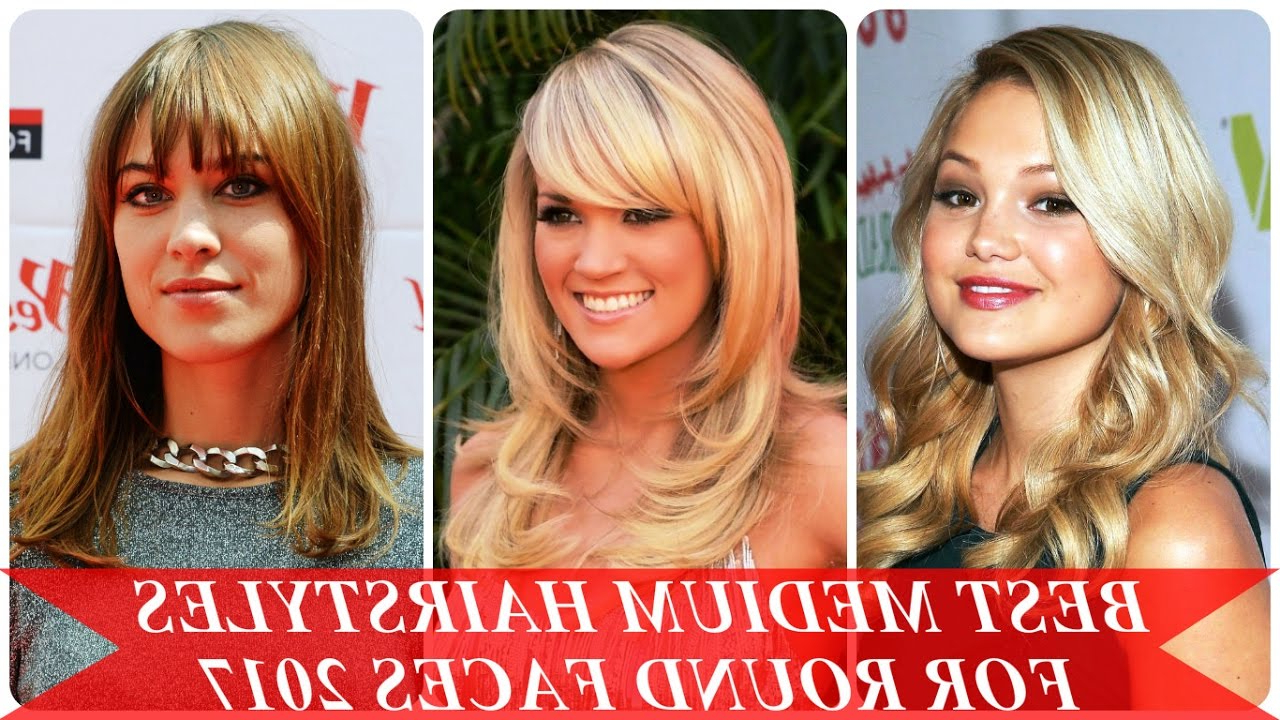 Best Medium Hairstyles For Round Faces 2017 – Youtube With Well Known Round Face Medium Hairstyles With Bangs (View 6 of 20)