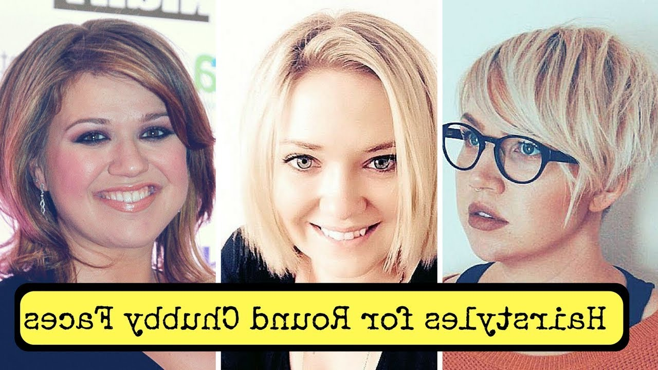 Hairstyles For Round Chubby Faces Women (2018) – Cute Fat Short With Regard To Most Current Medium Hairstyles For Full Round Faces (View 11 of 20)