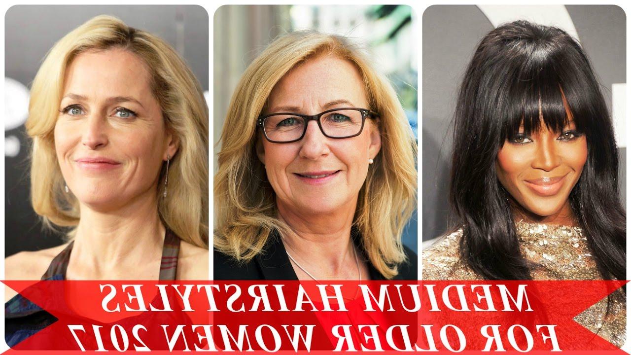 Medium Hairstyles For Older Women 2017 – Youtube For Favorite Older Women Medium Haircuts (View 12 of 20)