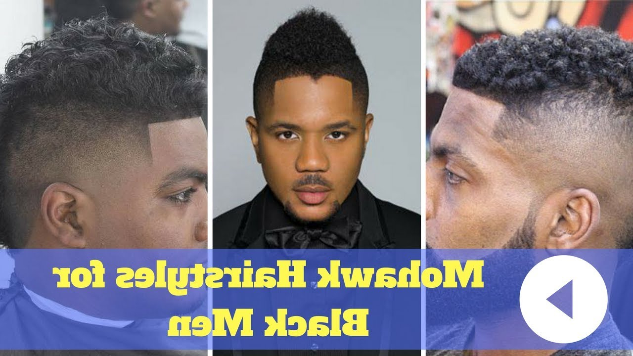 Most Recently Released The Faux Hawk Mohawk Hairstyles With Regard To 2018 Cool Mohawk Hairstyles For Black Men – Faux Hawk (Fohawk (View 16 of 20)