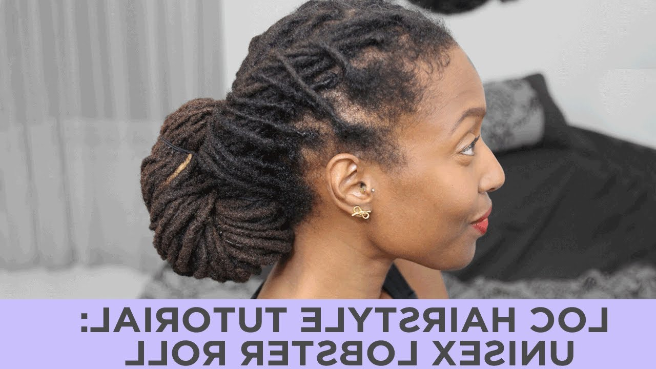 Popular Lobster Tail Faux Hawk Hairstyles Pertaining To Loc Hairstyle Tutorial: Unisex Lobster Roll – Youtube (View 15 of 20)
