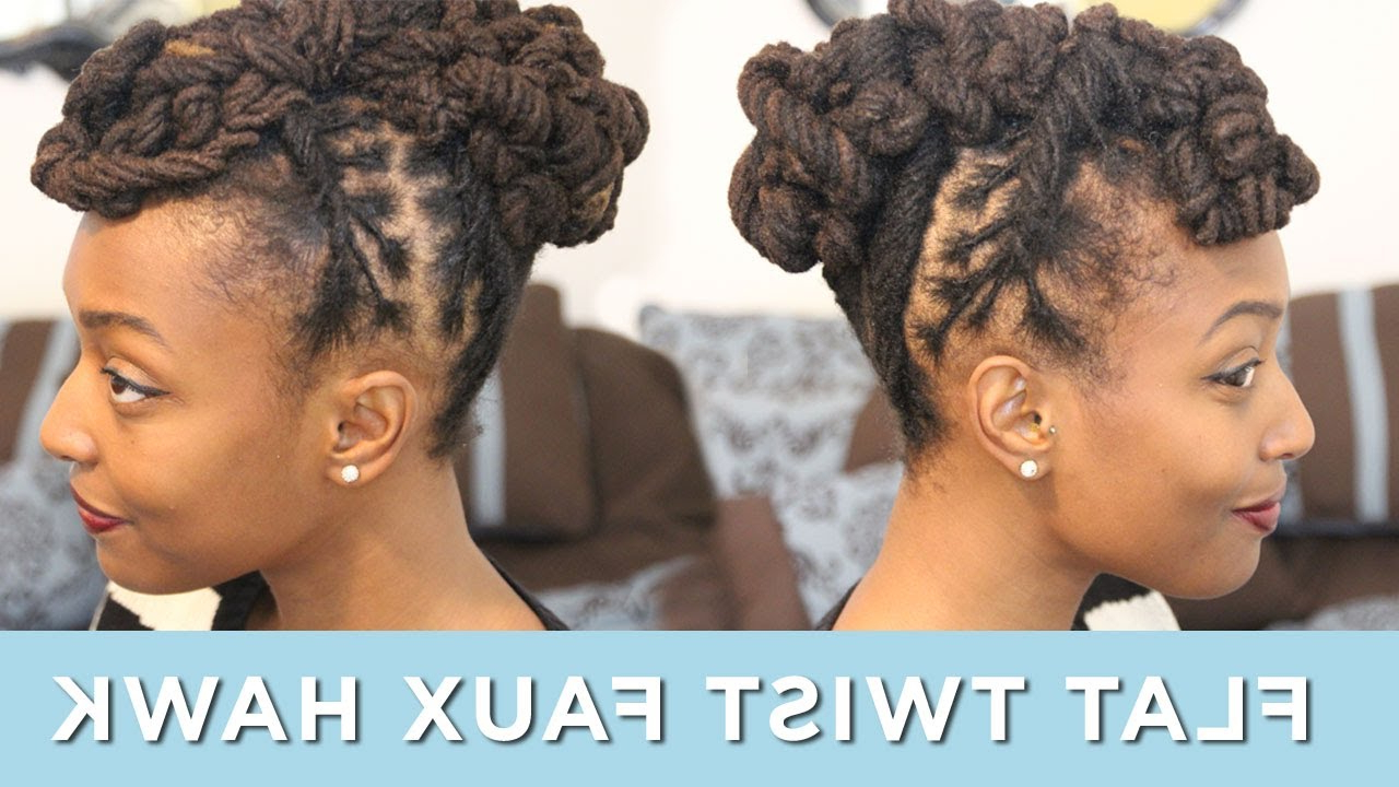 Recent Braids And Twists Fauxhawk Hairstyles In Loc Hairstyle Tutorial: Flat Twist Faux Hawk – Youtube (View 18 of 20)