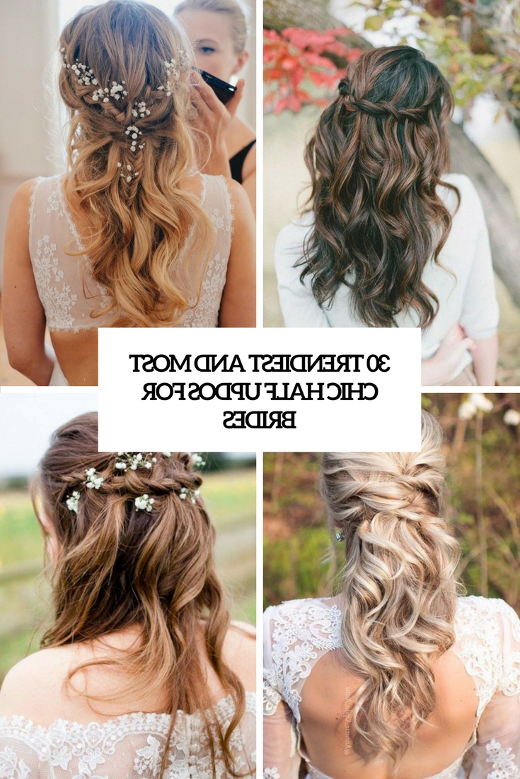 30 Trendiest And Most Chic Half Updos For Brides – Weddingomania For Trendy Wedding Semi Updo Bridal Hairstyles With Braid (Gallery 3 of 20)