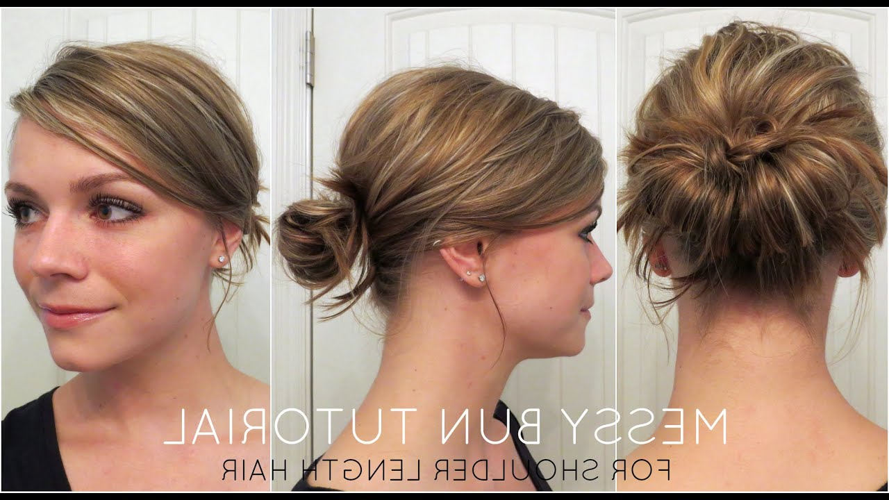 Messy Bun For Shoulder Length Hair – Youtube Throughout Famous Messy Bun Wedding Hairstyles For Shorter Hair (View 15 of 20)