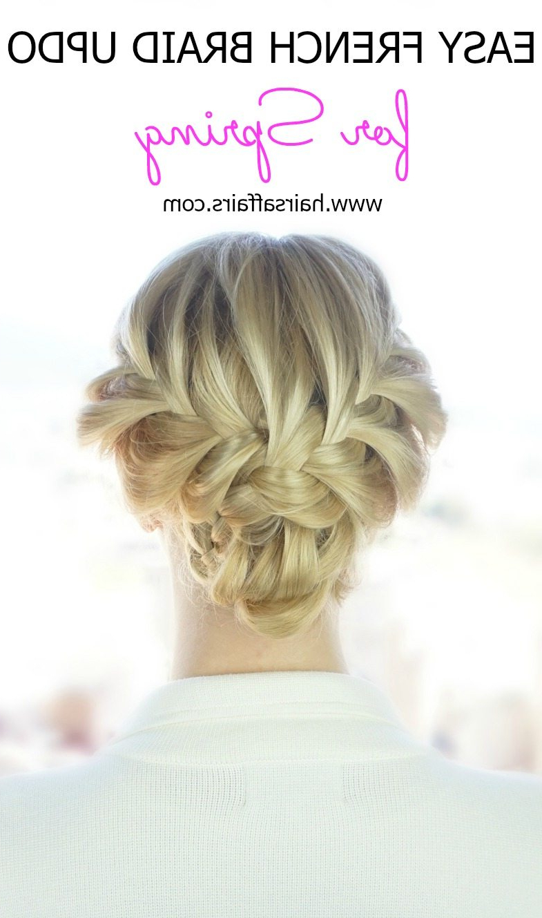 Ready For Some Hair Compliments? Easy French Braid Updo For Spring Intended For Recent Simplified Waterfall Braid Wedding Hairstyles (View 19 of 20)