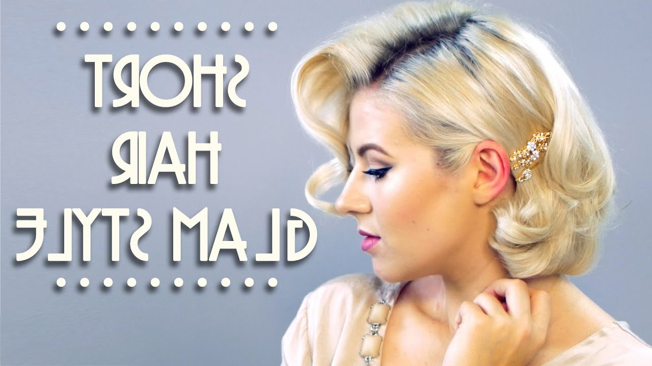 Short Hair Glam Style Tutorial (View 10 of 20)