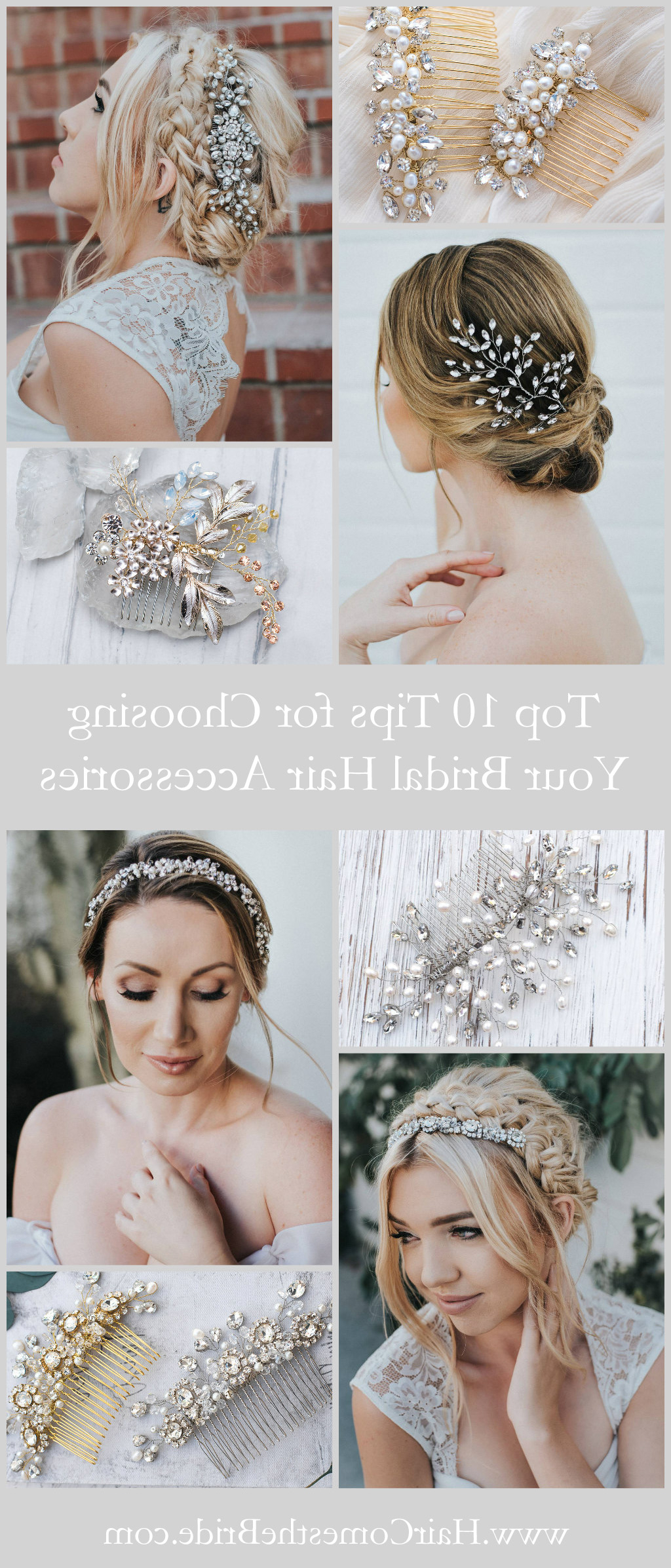Top 10 Tips For Choosing Your Bridal Hair Accessories – Hair Comes Intended For Most Popular High Updos With Jeweled Headband For Brides (View 19 of 20)