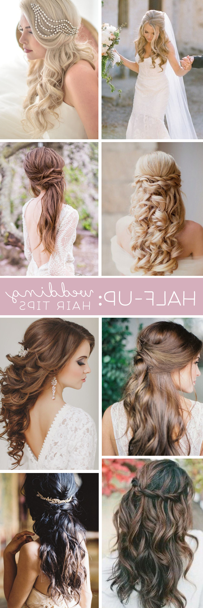 Wedding Hair Tips // Half Up + Half Down Styles With Preferred Blonde Half Up Bridal Hairstyles With Veil (View 9 of 20)