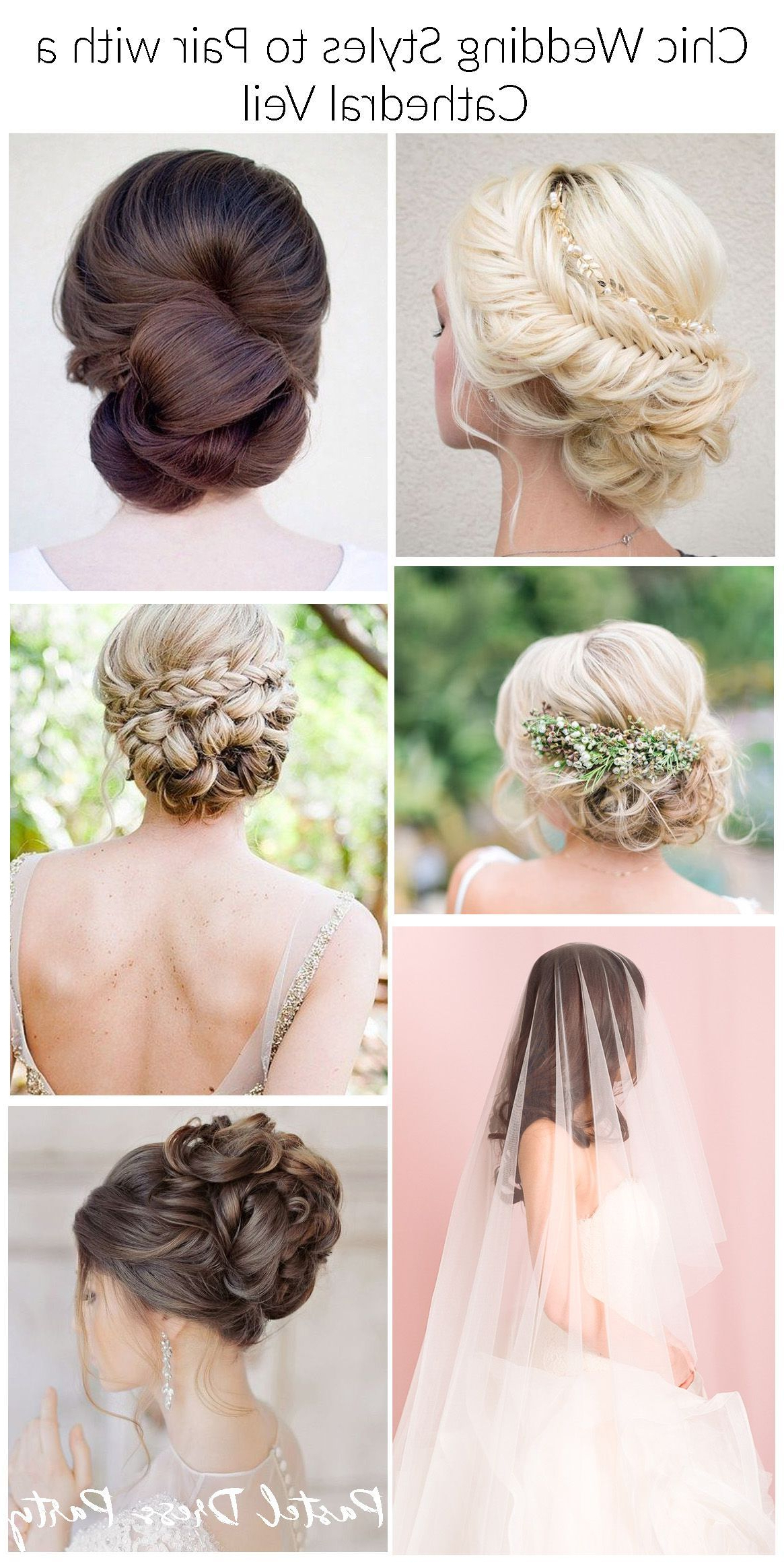 Widely Used Tender Bridal Hairstyles With A Veil For Five Chic Wedding Hairstyles To Pair With A Cathedral Veil (View 19 of 20)