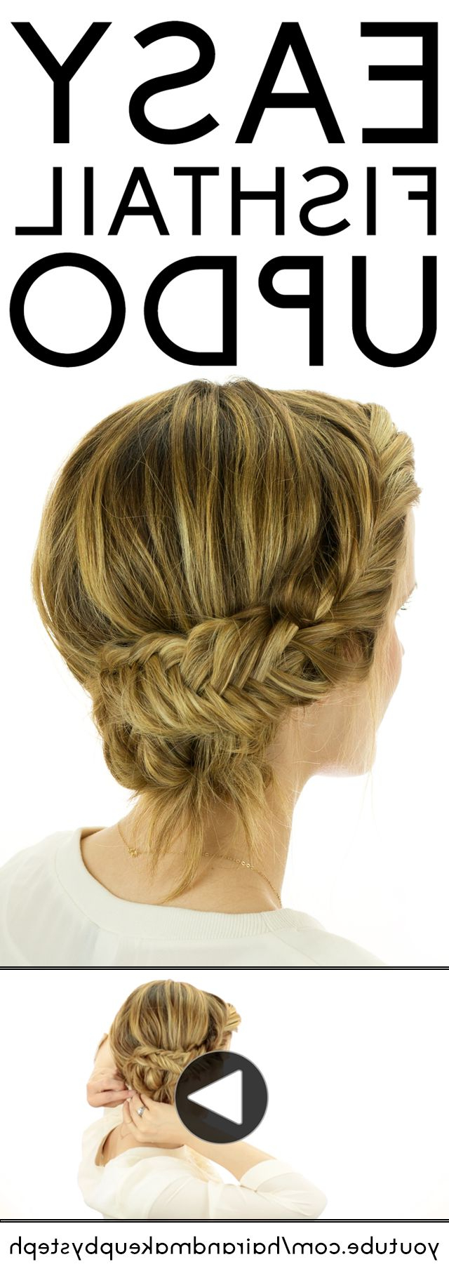 20 Exciting New Intricate Braid Updo Hairstyles – Popular Haircuts With Famous Fishtailed Snail Bun Prom Hairstyles (View 2 of 20)
