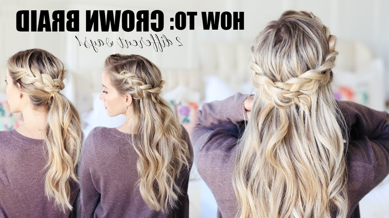 How To Do A Crown Braid!!! 2 Easy Ways (Gallery 15 of 20)