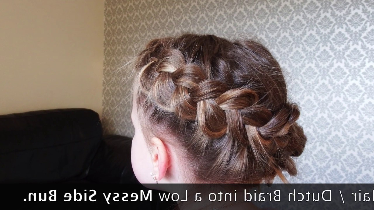 How To Do A Dutch Braid Into A Low Messy Side Bun. – Youtube With Fashionable Spirals Side Bun Prom Hairstyles (Gallery 13 of 20)