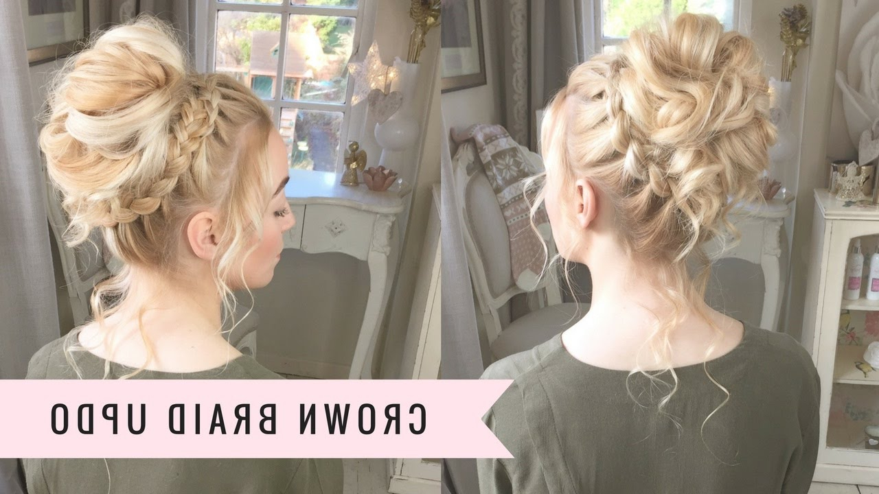 The Crown Braid Updosweethearts Hair (100th Video) – Youtube In Most Recently Released Tangled Braided Crown Prom Hairstyles (Gallery 4 of 20)
