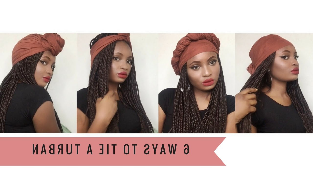 Most Up To Date Braided Headwrap Hairstyles For 6 Super Quick And Easy Headwrap/ Turban Styles ( With Braids ) (View 15 of 20)