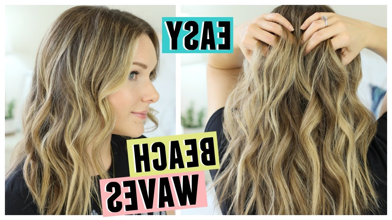Well Known Beach Waves Hairstyles With Regard To Easy Beach Waves Hair (Gallery 2 of 20)