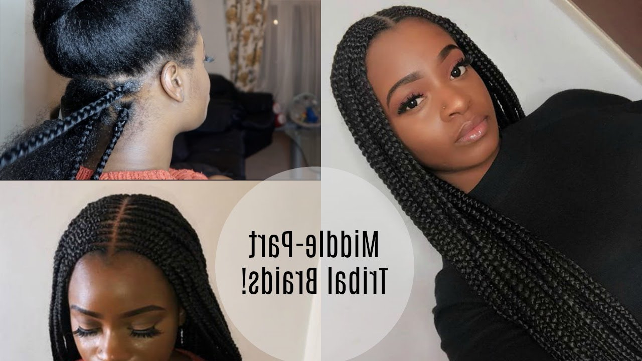 2020 Centre Parted Long Plaits Braid Hairstyles Intended For Long Middle Part Feed In Tribal/fulani Braids + Box Braids! (View 6 of 20)